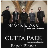 Концерт Workplace (PL), Outta Paek (It)